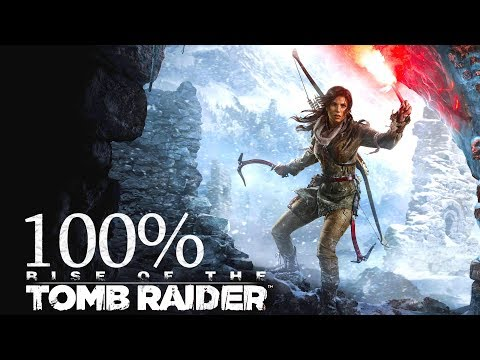 100% • Rise of the Tomb Raider • Extreme Survivor