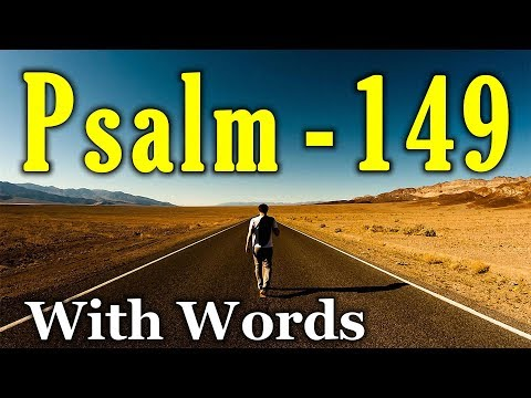 Psalm 149 - Praise to God for His Salvation and Judgment (With words - KJV)