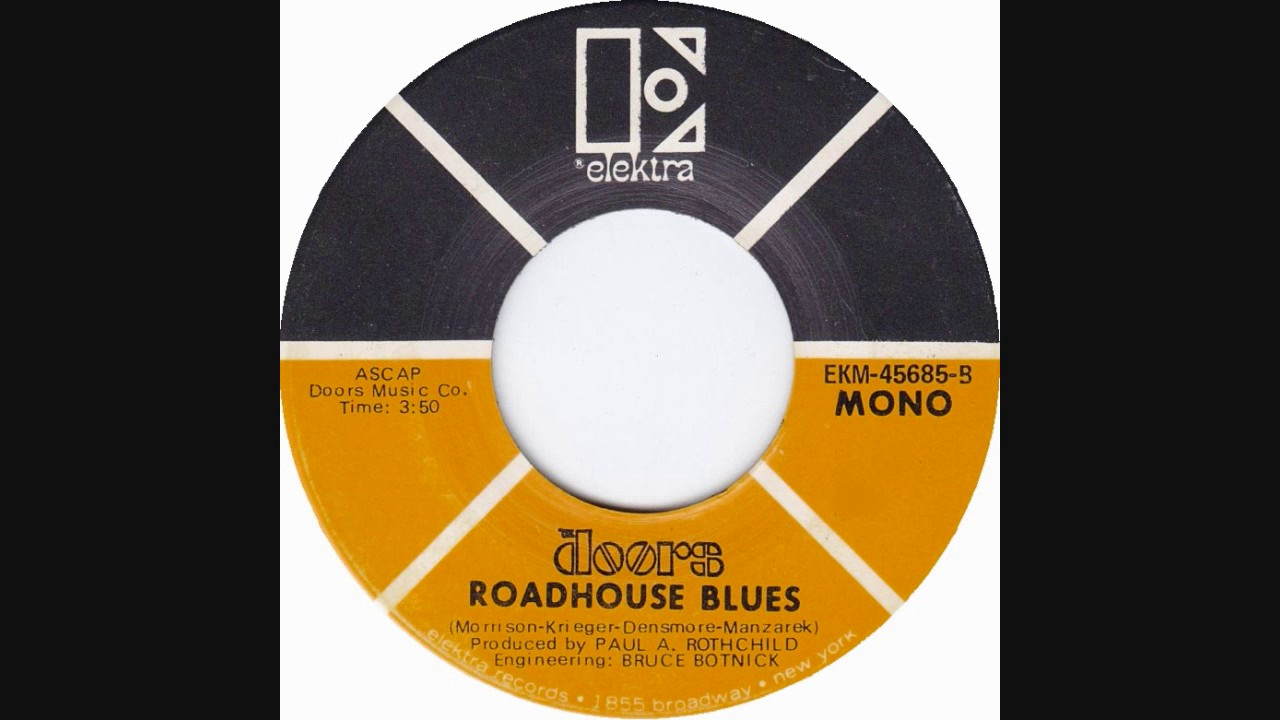 The Doors \ Roadhouse Blues\  (1970 Mono Short) & The Doors \