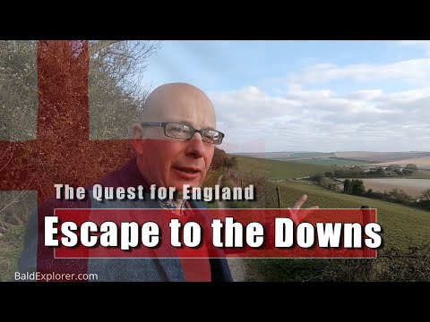 The Quest For England: Escape To The South Downs