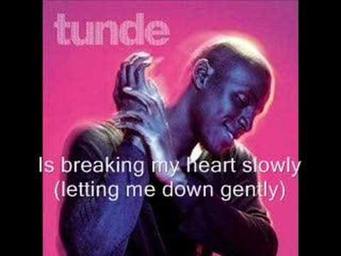 Download Tunde - Letting Me Down Gently