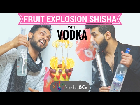 EXOTIC HOOKAH   FRUIT EXPLOSION WITH ALCOHOL   HOW TO