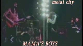 Watch Mamas Boys Mama Were All Crazy Now video