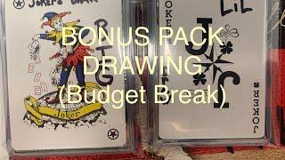 Big Joker~Lil Joker BONUS PACK DRAWING (Budget Break)