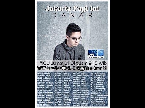 Danar  -  ICU Pro2 RRI Jakarta (Live Video Corner RRI)