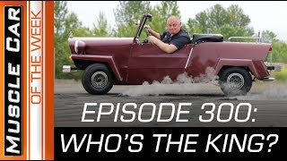 April Foolishness:  Who's The King?  Muscle Car Of The Week Video Episode 300