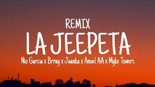 La Jeepeta Remix | LETRA - Nio Garcia x Brray x Juanka x Anuel AA x Myke Towers