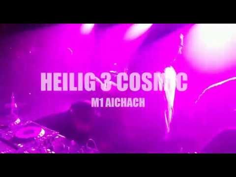 DJs Yamanu & Samoa | HEILIG 3 COSMIC 2016 | M1 Aichach