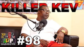 F.D.S #98 - KILLER KEV (BLOOD BEFORE ANYONE WAS BLOOD) - STARTING A RIOT IN ATTICA - WINGING OG MACK