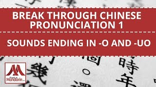 Learn Chinese Pronunciation and Pinyin 1 - Sounds Ending in -O and -UO
