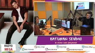 Radyo Mega 18 Nisan 2018 Batuhan Sevimo (Akustik) Yayını! Video