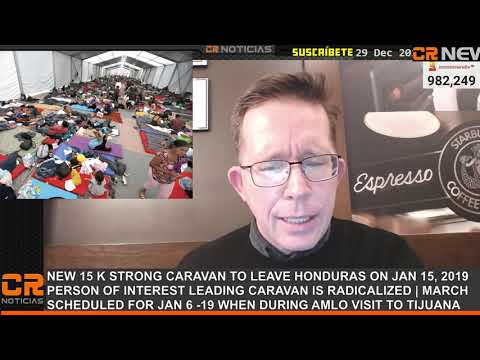 MIGRANT CARAVAN SPECIAL UPDATE: 15K MORE ARE COMING  - RADICAL PERSON OF INTEREST ARRESTED IN MEXICO