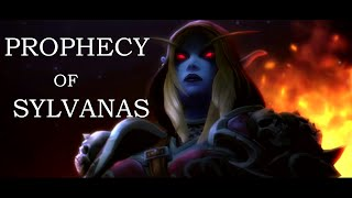 Prophecy of Sylvanas Windrunner | WoW Legion