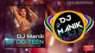 Ek Do Teen Remix   Baaghi 2   DJ Manik 2018   Hot Dance Mix     YouTube