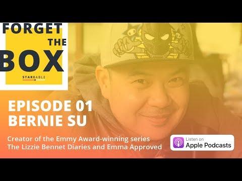 Ep. 1: Emmy Awardwinning web series creator Bernie Su talks starting from the beginning