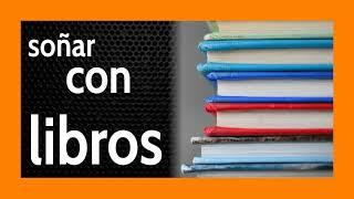 Soñar con Libros 📚 Un significado para Aumentar Tu Conocimiento 🧠