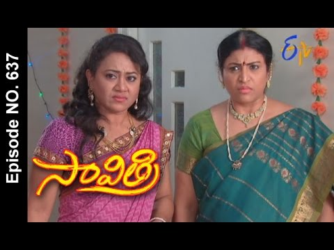 Savithri |17th April  2017 | Full Episode No 637| ETV Telugu