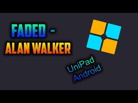 Faded - Alan Walker on Unipad Android
