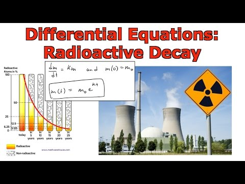 Differential Equations: Radioactive Decay