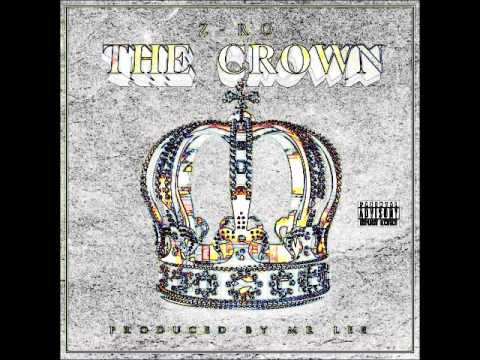 Z-RO: The Crown Intro