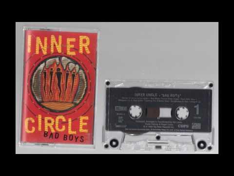 (1993) Inner Circle - Bad Boys [Cassette Rip]