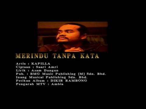 Kapilla-Merindu Tanpa Kata[Official MV]