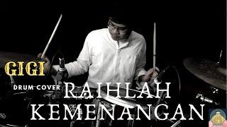 Gigi Raihlah-Kemenangan (Drum Cover)