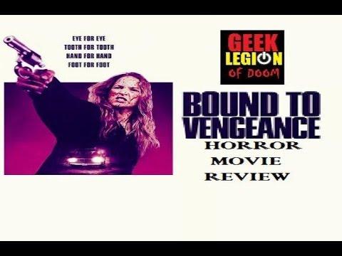 BOUND TO VENGEANCE   2015 Tina Ivlev  Horror Movie