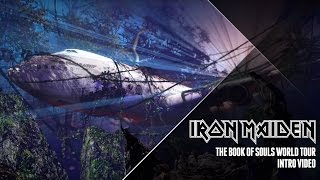 Iron Maiden - The Book Of Souls World Tour intro