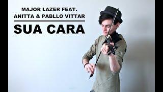 Sua Cara - Major Lazer Feat. Anitta & Pabllo Vittar (Violin Cover by Caio Ferraz)