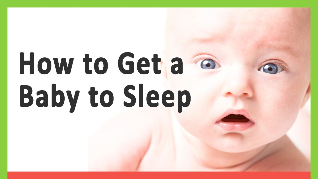 How to Get a Baby to Sleep - Baby Development