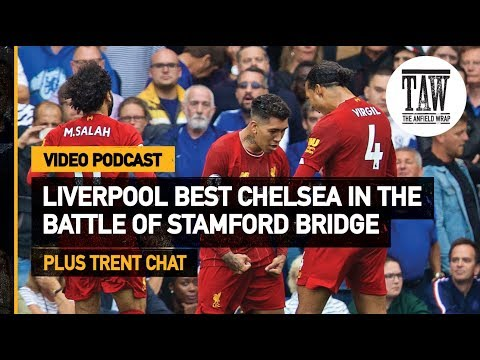 Free Podcast: rpool Best Chelsea In The Battle Of Stamford Bridge