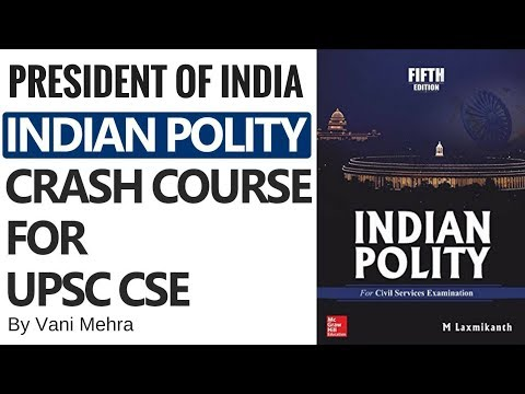 Crash Course On Indian Polity - The President of India By Vani Mehra