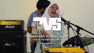 The Venopian Solitude | Tenangkan Bontot Anda (Live on The Wknd Sessions, #80)