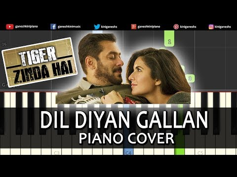 Dil Diyan Gallan Song Tiger Zinda Hai | Piano Cover Chords Instrumental By Ganesh Kini