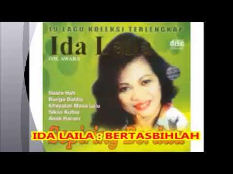 Ida Laila   --  BERTASBIHLAH  --- Lagu Dangdut Lama Tahun 1970an  -- 1,051