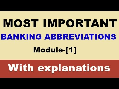 Frequently asked  banking abbreviations important for all banking exams.(Part-1)