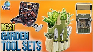 10 Best Garden Tool Sets 2018