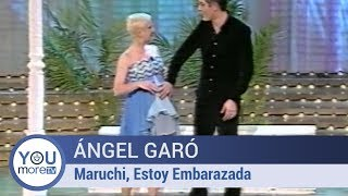 Ángel Garó - Maruchi, Estoy Embarazada