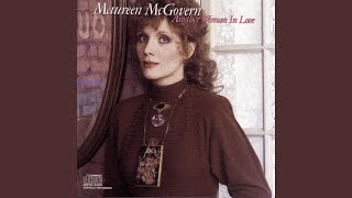 Watch Maureen McGovern Another Woman In Love video