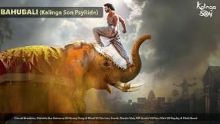 BAHUBALI (Kalinga Son PsyRide) | Psychedelic