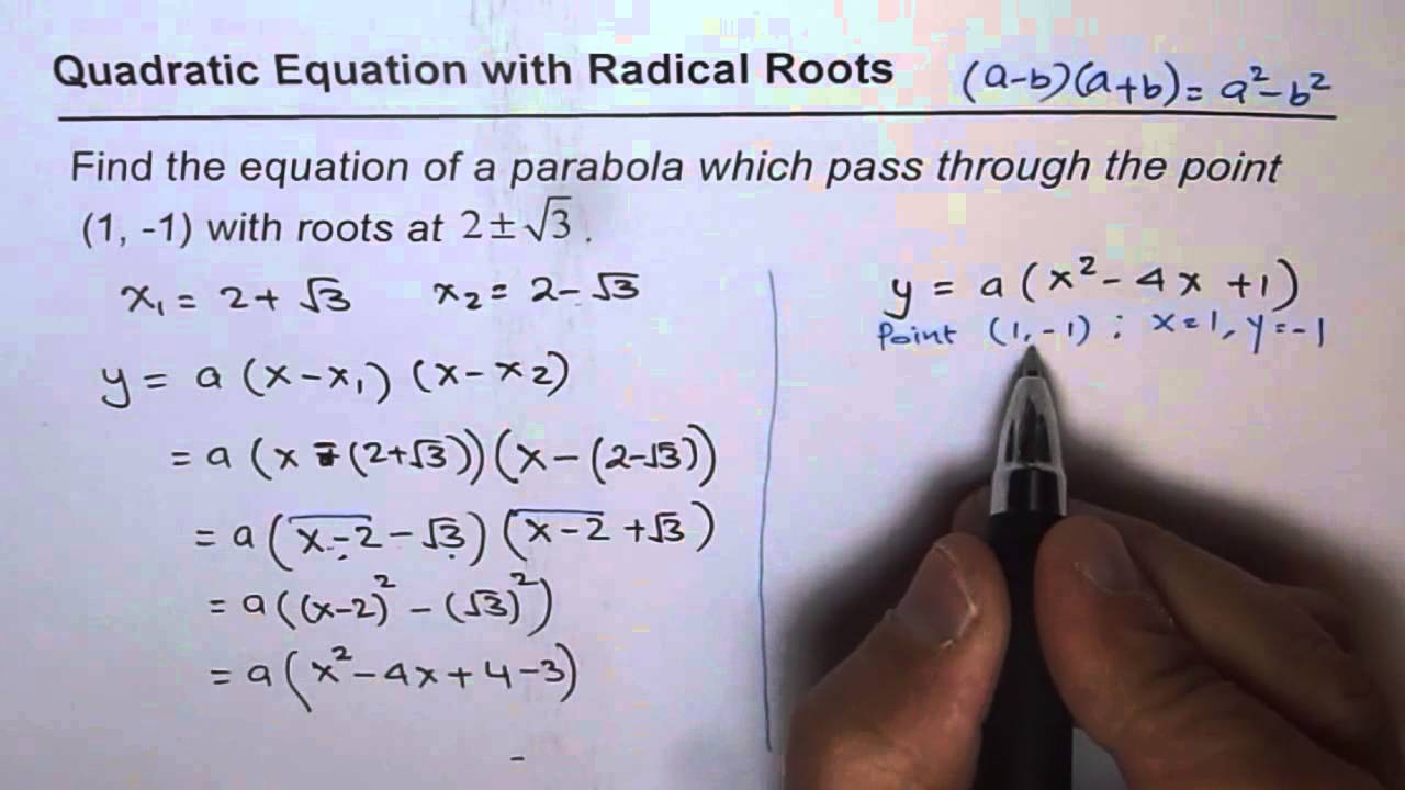11 find quadratic equation from given radical roots youtube falaconquin
