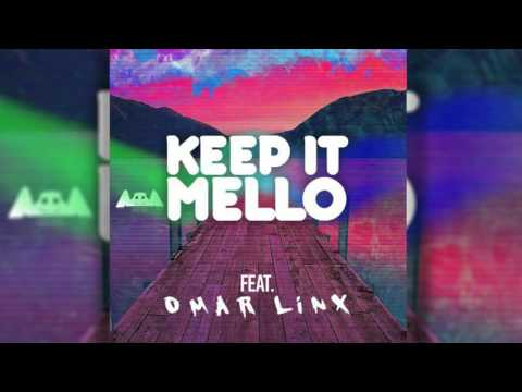 marshmello (feat. Omar LinX) - KeEp IT MeLLo [CLEAN EDIT]