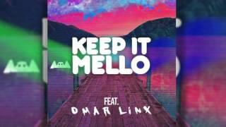 marshmello (feat. Omar LinX) - KeEp IT MeLLo [CLEAN EDIT]