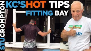 Fitting Bay Window and Kc's HOT TIP, secrets of the trade