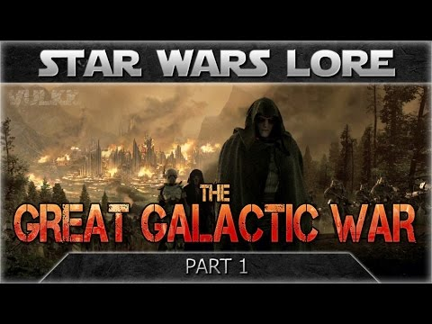 The Great Galactic War | STAR WARS History and Lore
