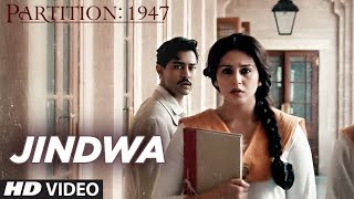 Jindwa (Video Song) | Partition 1947