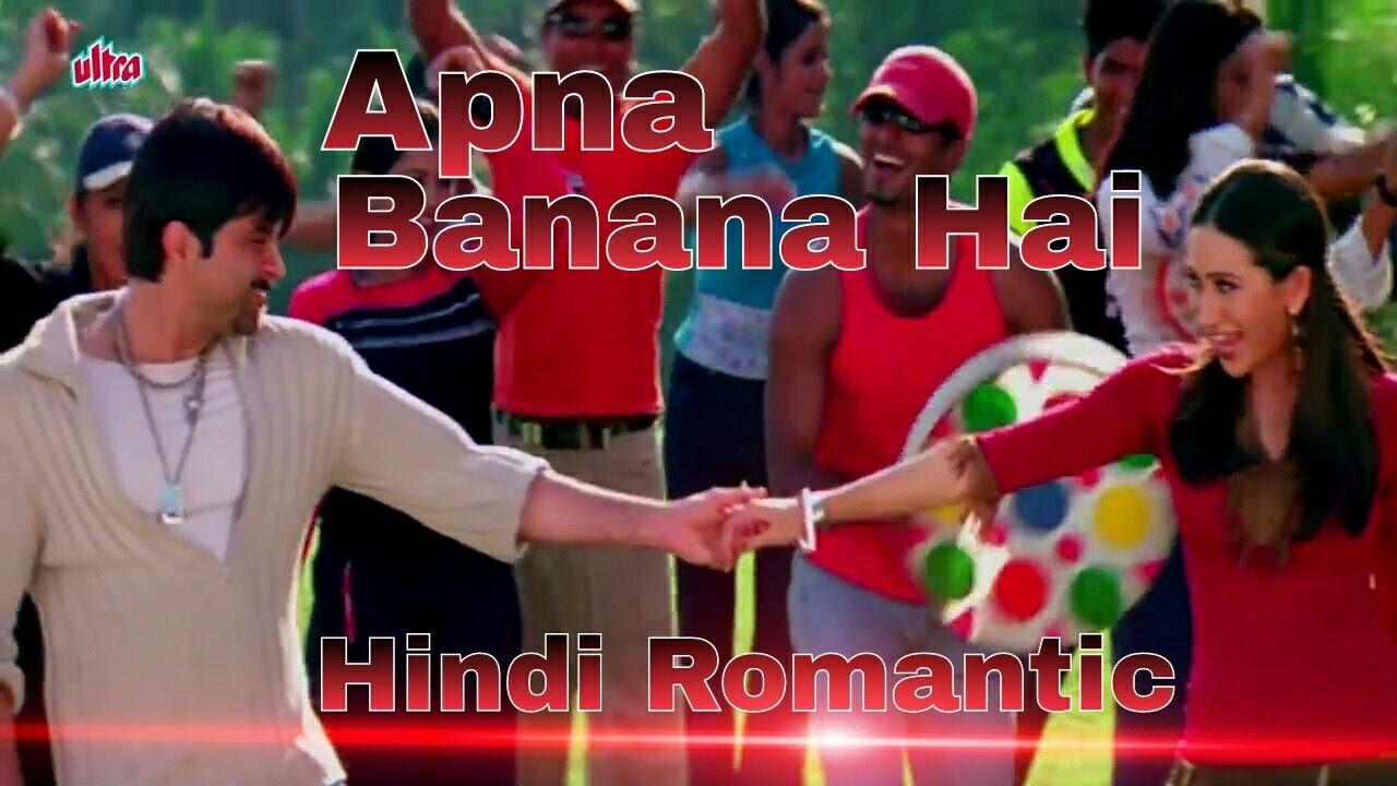Apna banana hai hindi romantic songs | anil kapoor | karishma.