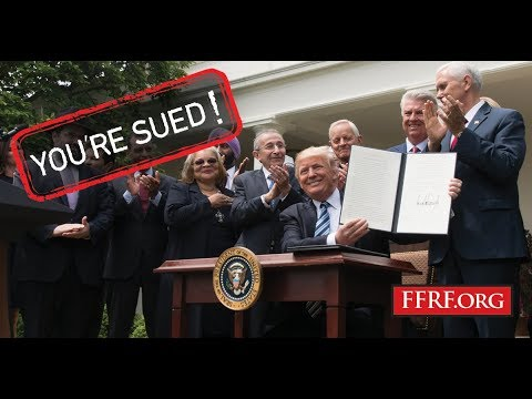 """FFRF to Donald Trump: """"You're Sued!"""""""