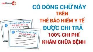 Có Dòng Chữ Này Trên Thẻ BHYT Hưởng Lợi Cả Trăm Triệu Đồng |LuatVietNam